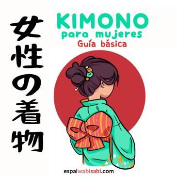 Infografía básica sobre el kimono de mujer